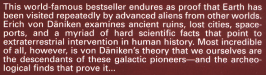"""from the back cover of """"Chariots of the Gods"""""""
